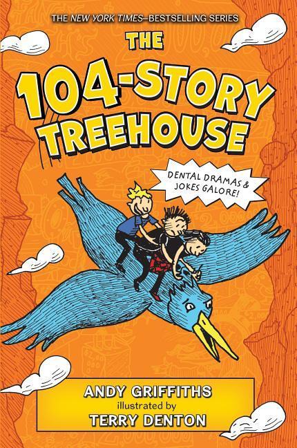 104-Story Treehouse: Dental Dramas & Jokes Galore!