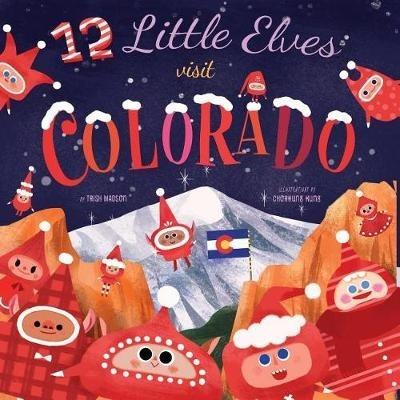 12 Little Elves Visit Colorado