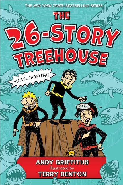 26-Story Treehouse: Pirate Problems!