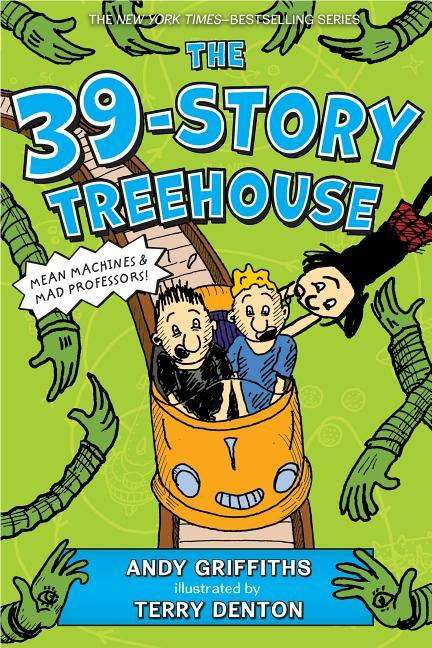 39-Story Treehouse: Mean Machines & Mad Professors!