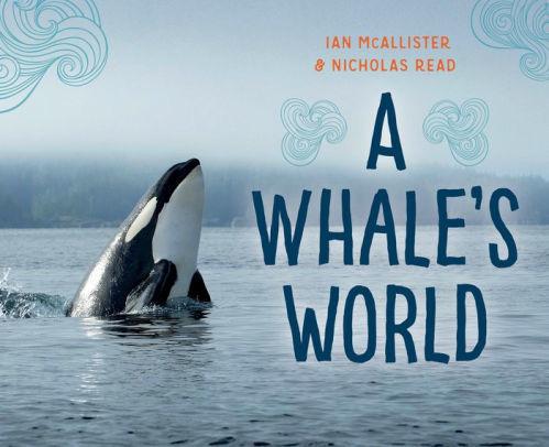 A Whale's World