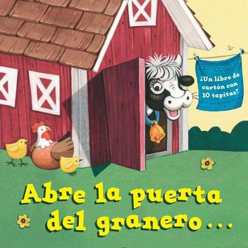 Abre La Puerta del Granero...