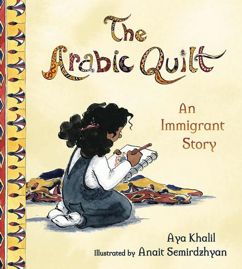 Arabic Quilt: An Immigrant Story