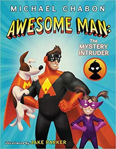 Awesome Man: The Mystery Intruder