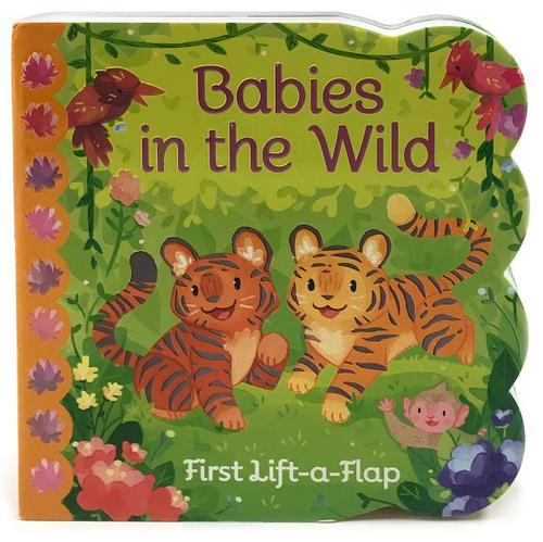 Babies in the Wild: First Lift-a-Flap