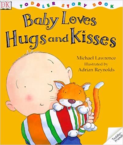 Baby Loves Hugs and Kisses