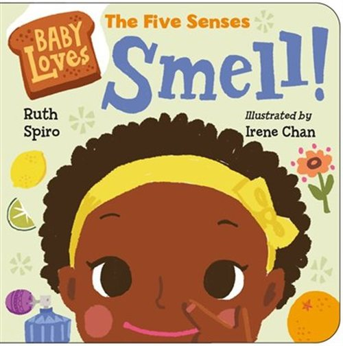 Baby Loves The Five Senses: Smell
