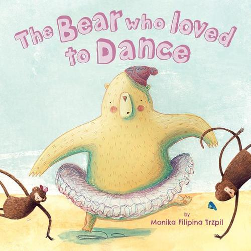 Bear Who Loved to Dance