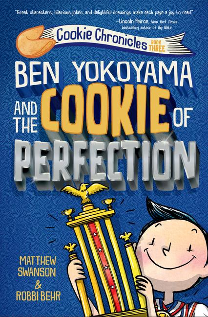 Ben Yokoyama and the Cookie of Perfection