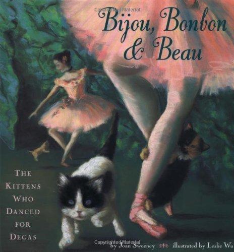 Bijou, Bonbon and Beau