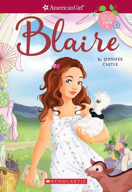 Blaire (American Girl: Girl of the Year 2019, Book 1), Volume 1