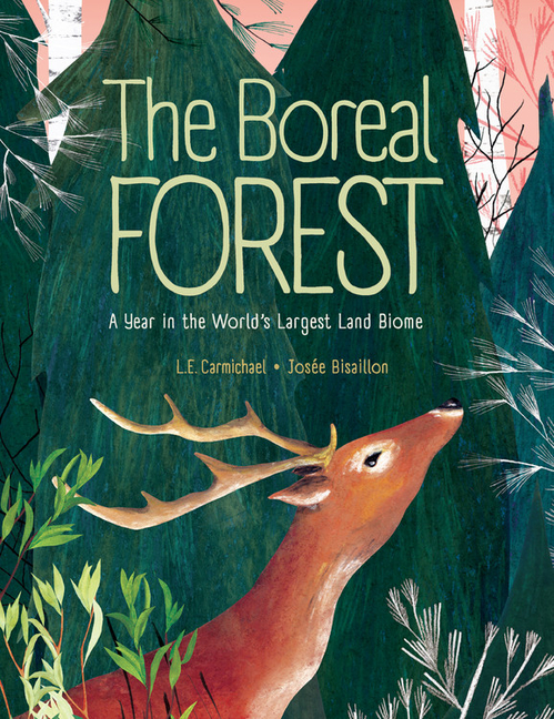 Boreal Forest: A Year in the World's Largest Land Biome