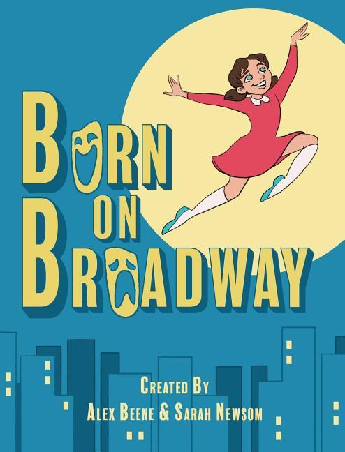 Born on Broadway