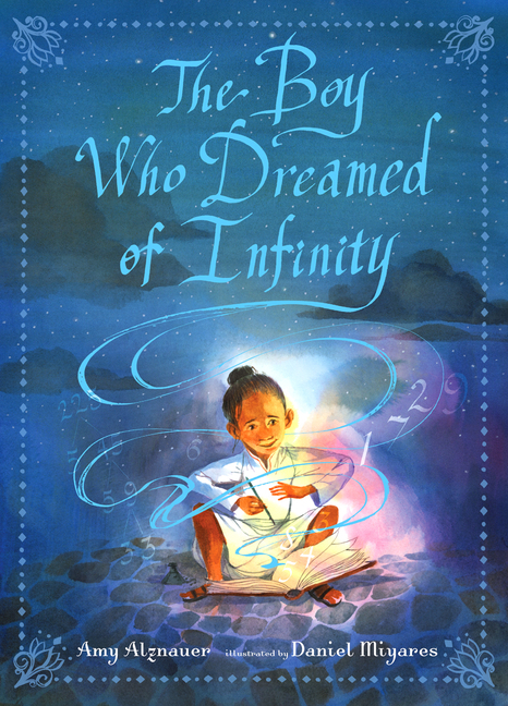 Boy Who Dreamed of Infinity: A Tale of the Genius Ramanujan