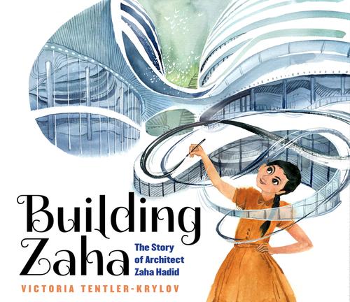 Building Zaha: The Story of Architect Zaha Hadid