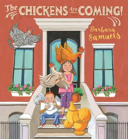 Chickens Are Coming!