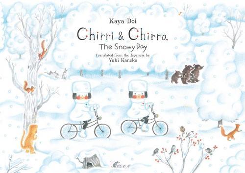 Chirri & Chirra, the Snowy Day