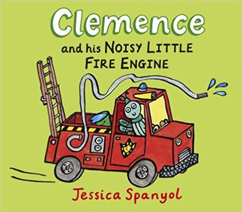 Clemence and His Noisy Little Fire Engine
