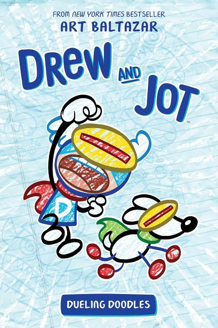 Drew and Jot: Dueling Doodles