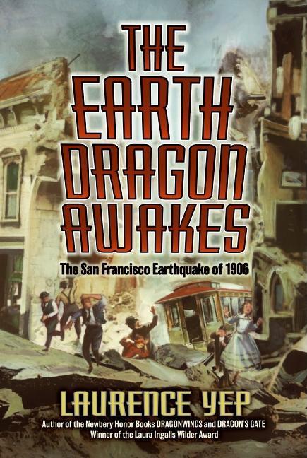 Earth Dragon Awakes: The San Francisco Earthquake of 1906