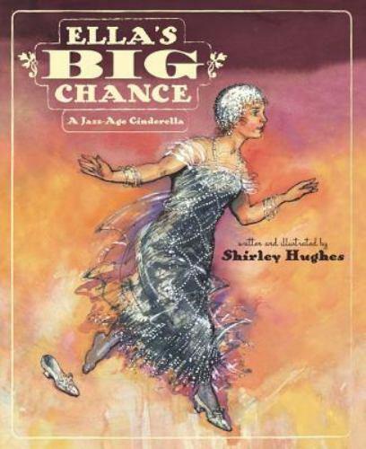Ella's Big Chance: A Jazz-Age Cinderella
