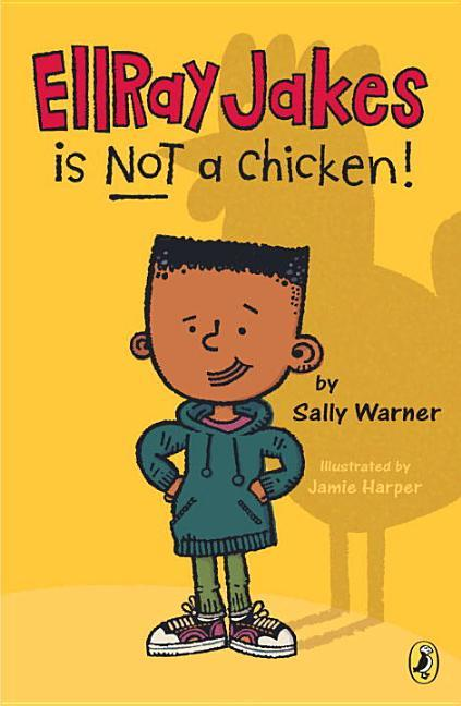EllRay Jakes Is Not a Chicken!