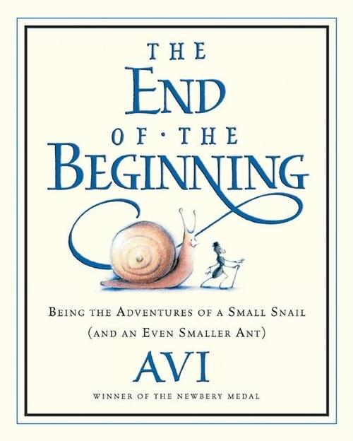 End of the Beginning: Being the Adventures of a Small Snail (and an Even Smaller Ant)