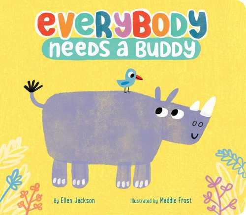 Everybody Needs a Buddy