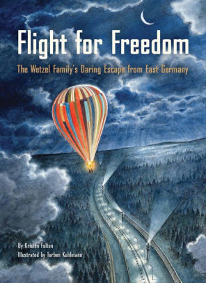 Flight for Freedom: The Wetzel Family's Daring Escape from East Germany