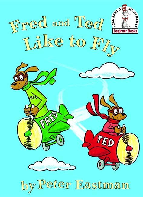 Fred and Ted Like to Fly