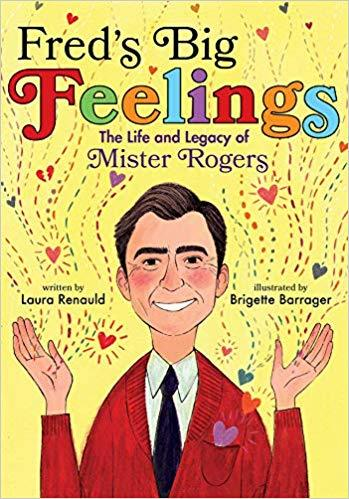 Fred's Big Feelings: The Life and Legacy of Mister Rogers