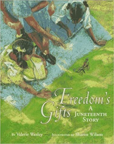 Freedom's Gifts: A Juneteenth Story