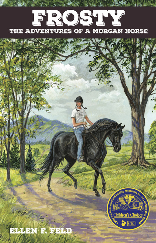 Frosty: The Adventures of a Morgan Horse