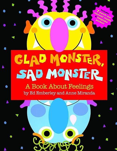 Glad Monster, Sad Monster (Revised)