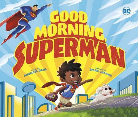 Good Morning, Superman!