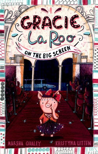 Gracie Laroo on the Big Screen