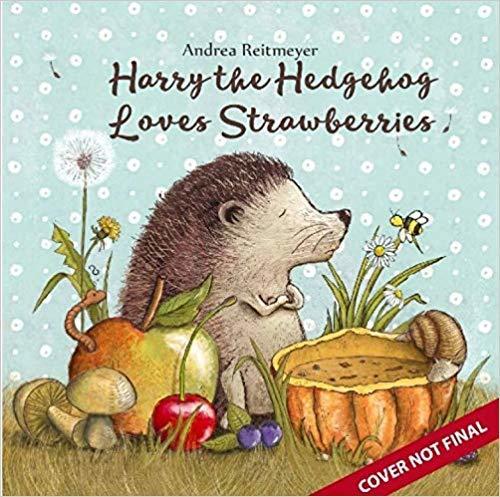 Harry the Hedgehog Loves Strawberries