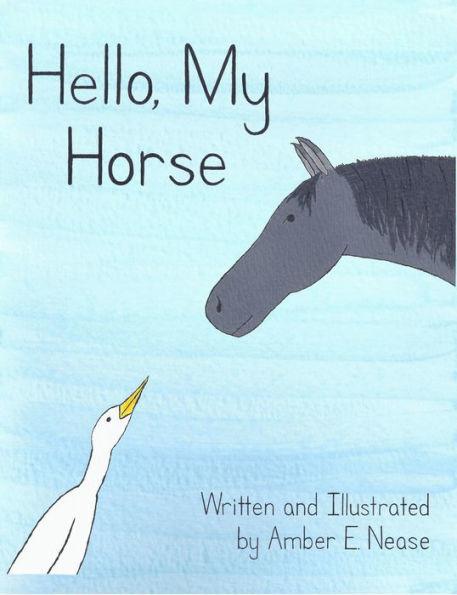 Hello, My Horse