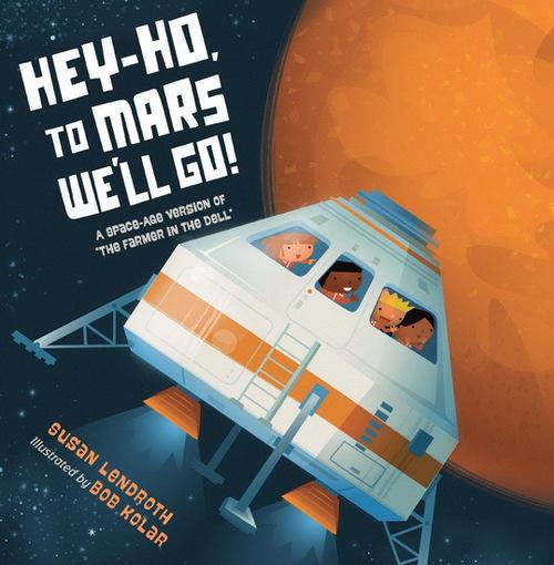 Hey Ho, to Mars We'll Go!