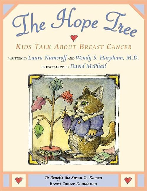 Hope Tree: Kids Talk about Breast Cancer