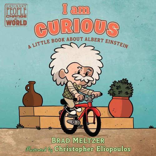 I am Curious: A Little Book About Albert Einstein