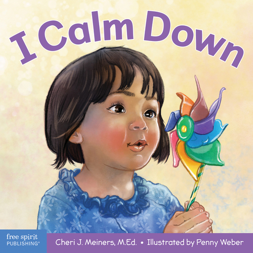 I Calm Down: A Book about Working Through Strong Emotions