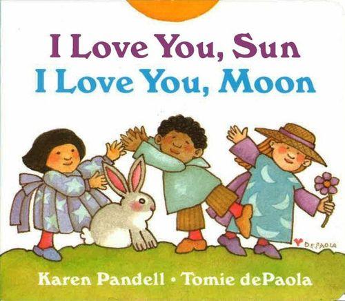 I Love You Sun, I Love You Moon