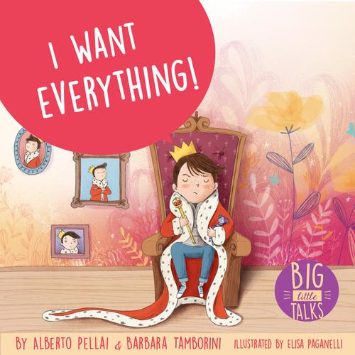 I Want Everything!