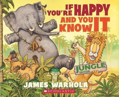 If You're Happy and You Know It (Jungle Edition)