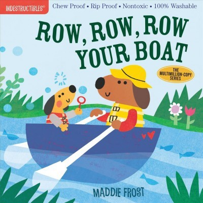 Indestructibles: Row, Row, Row Your Boat