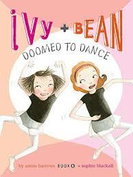 Ivy and Bean: Doomed to Dance