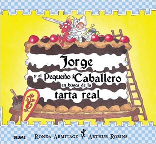 Jorge y el pequeno caballero en busca de la tarta real