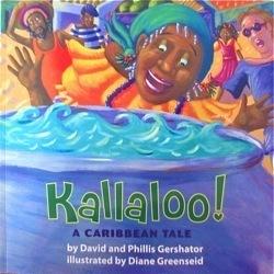 Kallaloo!: A Caribbean Tale