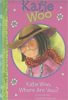 Katie Woo Where Are You?